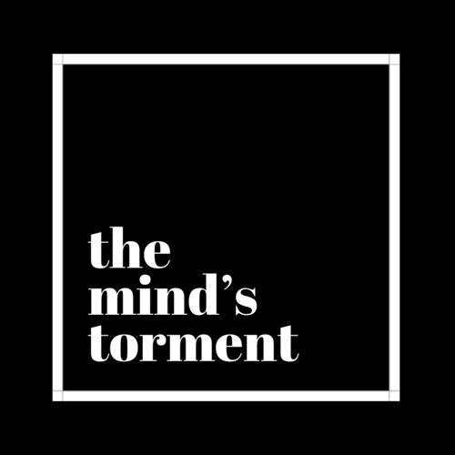 The Mind's Torment